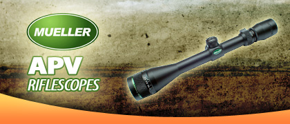 Mueller APV Riflescopes