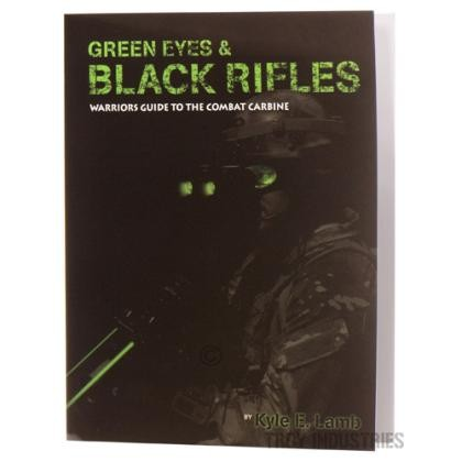 Troy VTAC Green Eyes & Black Rifles Tactical Book